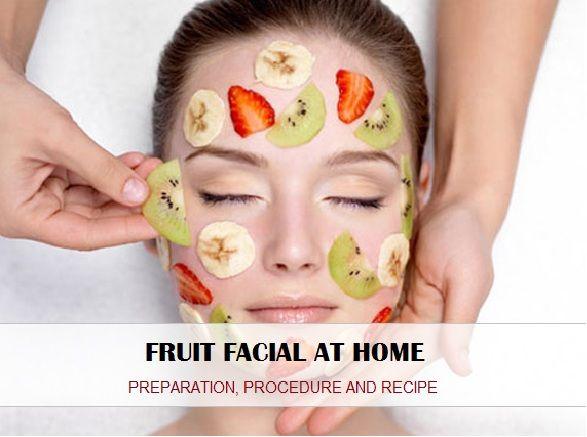 Procedimento para fazer frutas facial em casa: receita e preparação