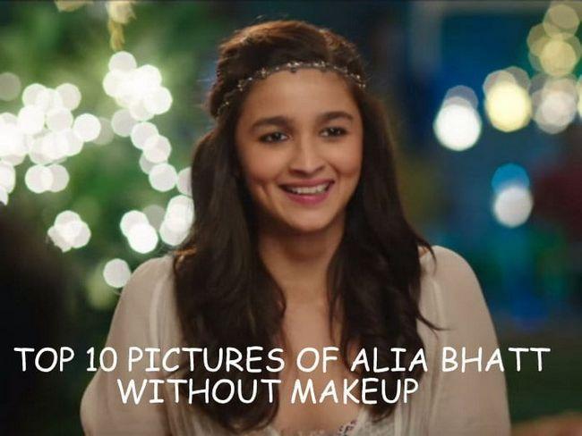 Top 10 fotos de bhatt alia sem maquiagem